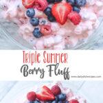 Triple Summer Berry Fluff